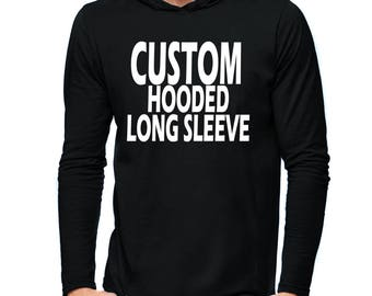 Create Your Own Hooded Long Sleeve T-Shirt Men