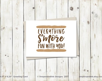 Friendship Love Admire, Everything S'more Fun With You, Punny - Greeting Card, 4.5x6.25 folded card with envelope