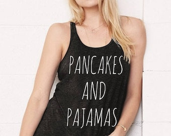 Pancakes and Pajamas Flowy Bella Tank Top Shirt