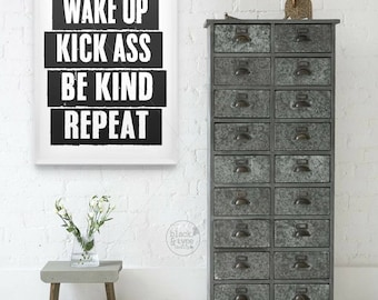 Wake Up, Kick Ass, Be Kind, Repeat || Motivational Print, Wake Up Kick Ass, Wake Up Kick Ass Be Kind, Motivational Wall Poster Art, A3