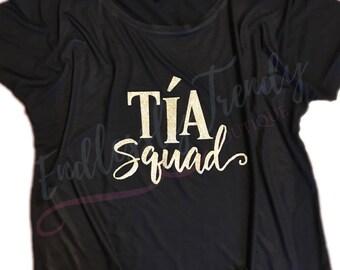 Tia Squad - Aunt -Neice - Nephew - Tshirt tee - Ladies -Quote Sayings -Shirt Auntie - Grannie Mimi MawMaw Grandma -Titi - Best Auntie Ever