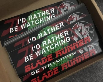 i'd rather be watching blade runner sticker *limited*