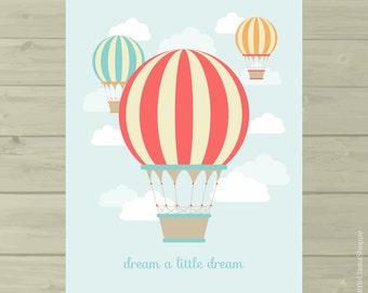 Vintage Hot Air Balloon Nursery Print, Hot Air Balloon Digital Print, 8 x 10, Instant Download, Dream A Little Dream