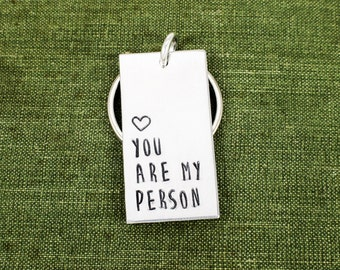 You Are My Person Keychain - Valentines Day Gift