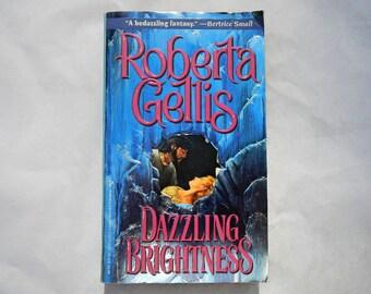 Dazzling Brightness by Roberta Gellis Vintage 1994 Paperback Book