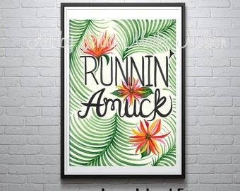Always Run Amuck!  Runnin' Amuck Tropical Digital Art Print