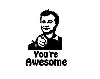 Bill Murray 'You're Awesome' vinyl decal