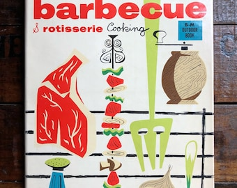 Jim Beard's Complete Book of Barbecue & Rotisserie Cooking Book ~ Vintage HC ~ 1954 ~ Bobbs-Merrill Outdoor Book