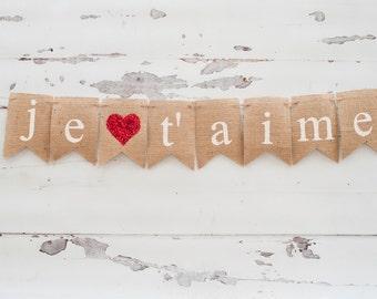 Je T'aime Burlap Valentine Banner, JeT'aimr Banner, Valentine's Day Banner, Valentine Photo Prop B066