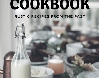 Canadian Farm Cookbook 1910s Digital PDF Download eBook Rustic Recipes How-to Vintage Food Guide Homestead Kitchen Ideas
