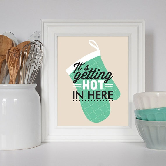 Kitchen Decoration Things: Items Similar To Kitchen Decor, It's Getting Hot, Art For