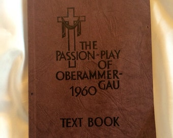 The Passion Play of Oberammergua 1960 Text Book - in English