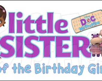 Doc McStuffins Little Sister of the Birthday Girl Digital Iron on transfer image clip art INSTANT DOWNLOAD DIY for Shirt