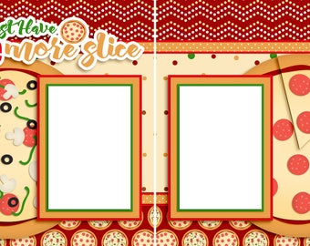 One More Slice- Pizza -  Digital Scrapbook Quick Pages - INSTANT DOWNLOAD