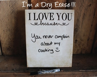 I Love You Because | Dry Erase Sign | Rustic Tile Sign | Gift Idea for Spouse | Valentine's Day Gift Idea | Gift for Husband | Gift for Wife
