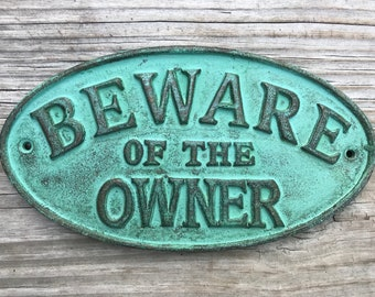 Beware of the Dog Sign - House Warming Gift, Outdoor Sign, Pet Sign, Dog Warning Sign, Pet Lover Sign, Outdoor Sign
