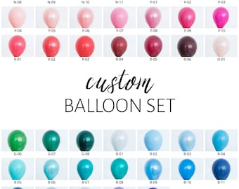 Custom Balloon Set - Pick Your Colors!