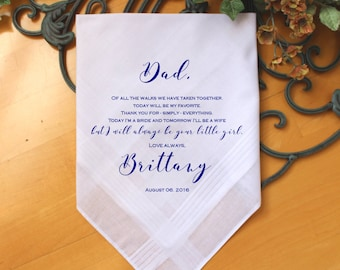Father of the Bride handkerchief, PRINTED, Wedding favors, Of all the walk we have taken, your LITTLE GIRL,Personalized. MS1FPADCOP[48]