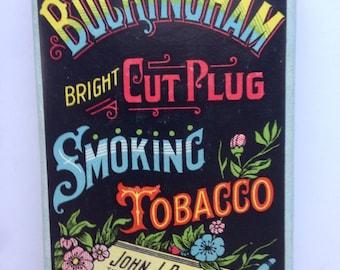 Vintage Buckingham Cut Plug Smoking Tobacco