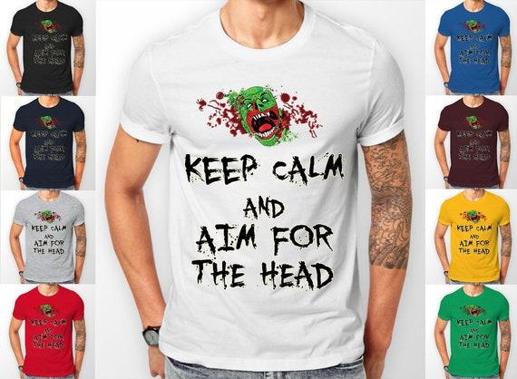 Keep Calm and Aim for the Head zombie head Tee shirt T-Shirt