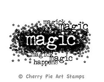 MAGIC HAPPENS- CLiNG ruBBer STAMP by Cherry Pie G226