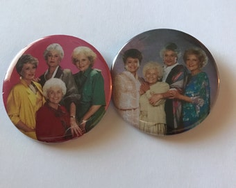 Golden Girls Pinback Button