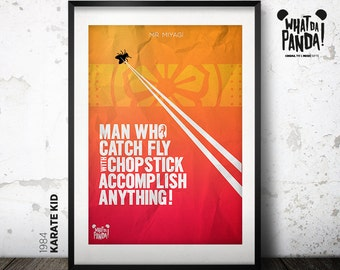 Karate Kid - Man who catch fly with chopstick accomplish anything!