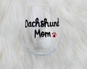 Dachshund Mom handpainted stemless wine glass/Dog Mom wine glass/Dachshund Mom mug/Dachshund Mom gifts/Dog Lover gift/Dachshund mom glass