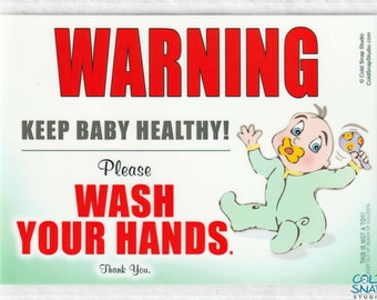 Wash Your Hands Gender Neutral Baby Sign