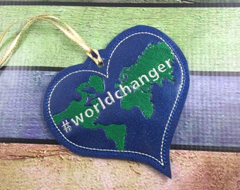 World Changer Christmas ornament - home decor - embroidered keepsake - best Christmas decor - Christmas gift ideas - package topper