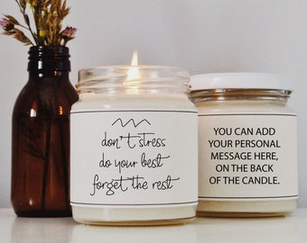 DON'T STRESS Soy Candle Gift | Friend gift | Custom Gift | Personalized Gift for Her | Vegan Gift | Eco Friendly Gift