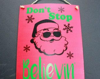 Don't Stop Believin' - Canvas Sign - Vinyl Letters - 8 x 10 - Santa