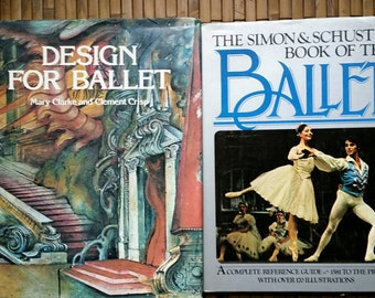 Two Books on the Ballet - Design for Ballet by Clarke and Crisp and The Simon and Schuster Book of the Ballet edited by Mondadori