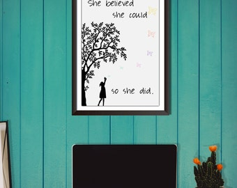 She Believed She Could So She Did, Printable Art, Inspirational Quote, Typography Print, Wall Decor, Digital Download