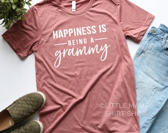 Happiness is Being A Grammy ©  | Grammy Shirt | Shirt for Grammy | Graphic Tee | Unisex Sizing | Grammy Gift | Granny, Nana, Grammy