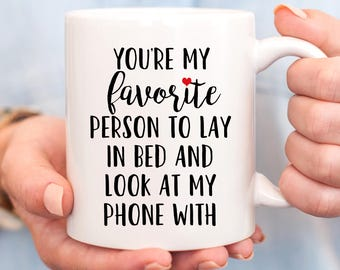 Valentines Day Gift for Him, Valentines Day Gift for Her, Funny Valentines Day Gift, Valentines Day Mug, Funny Coffee Mug, Funny Mug, Mug