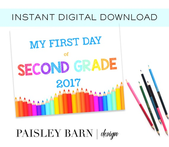 First Day of Second Grade Print INSTANT DOWNLOAD |  digital download, custom, printable, 1st day of, preschool, school signs