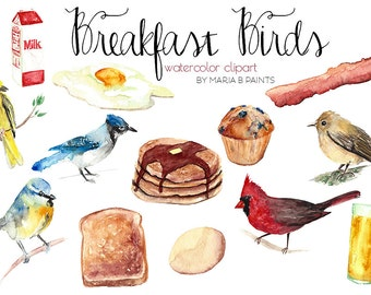 Watercolor Clip Art - Early Birds - Breakfast Foods - Instant Download - Song Bird - Bacon - Pancakes - Orange Juice - Cardinal - Blue Jay