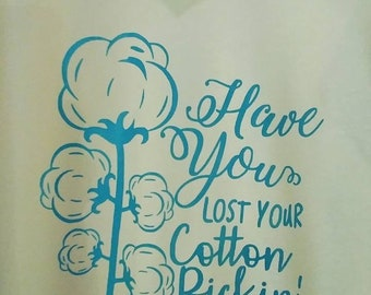 Have you lost your cotton pickin mind? Tee