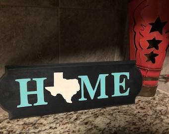 Texas Home Sign