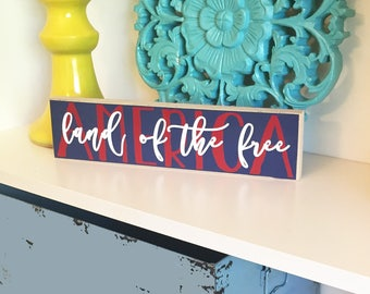 Land of the Free Block- Americana Decor, 4th of July Decor, America Wood block, USA Block, Summer Decor, Summer Wood Block, America Decor