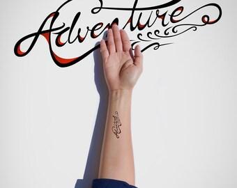 Adventure Temporary Tattoo/Typography Temporary Tattoo/Inspirational Temporary Tattoo/Lettering Temporary Tattoo/Motivational Flash Tattoo