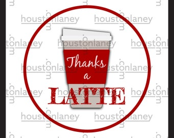 """Coffee-Themed """"Thanks a Latte"""" Thank You Tag"""