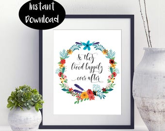 Wedding Printable,And They Lived ,Happily Ever After ,Wedding Quote ,Bridal Shower Gift,Digital Download INSTANT DOWNLOAD