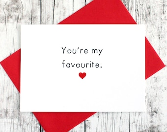 Untraditional Valentines Day Card, Valentines Day Card, You're my Favourite, Valentine's Day, Anniversary Card, Card for Him, Card for Her