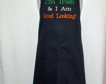 Irish Apron, Good Looking, Irish Flag, St Patrick Day Apron, Custom Personalize With Name,  No Shipping Fees,  Ready To Ship TODAY, AGFT 274