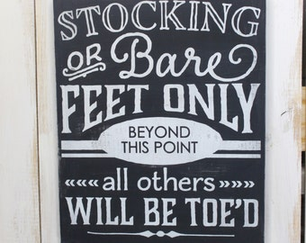 No Shoes Sign- No Shoes Plaque- Shoes Off- Bare Feet Only Sign- Wood Sign- Remove Your Shoes- Housewarming Gift- Home Decor- Wall Art- Sign