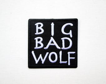 Big Bad Wolf Embroidered Patch, Iron on, Scary, Who's afraid of the big bad wolf, Fashion, Word patch, Text, Jacket, Red Riding Hood