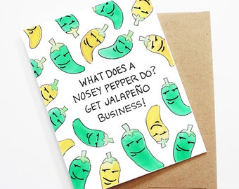 Funny Friend Card - Jalapeño Business, Thinking of You Card, Blank Card, Just Because Card, Cute Greeting Card, Friendship Card, Funny Card