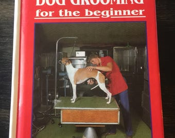 All (87) Breed Dog Grooming for the beginner TGH publication